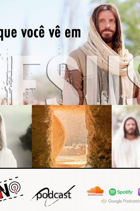 Episódio J22 – Eu vi o Senhor!