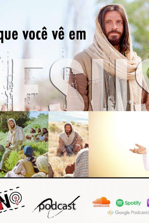 Episódio J25 – A aula magna de Jesus